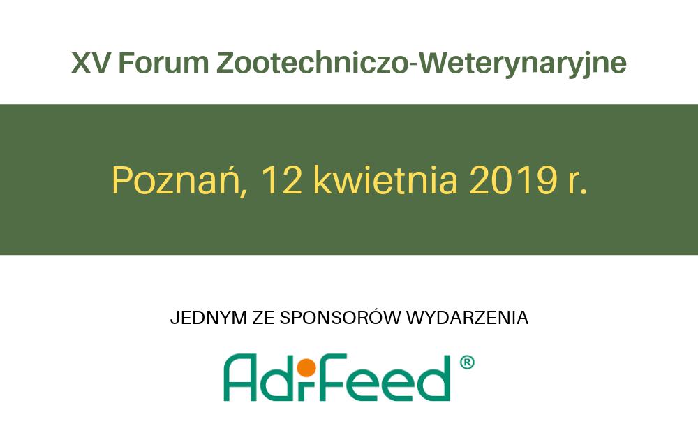 XV Forum Zootechniczo-Weterynaryjne
